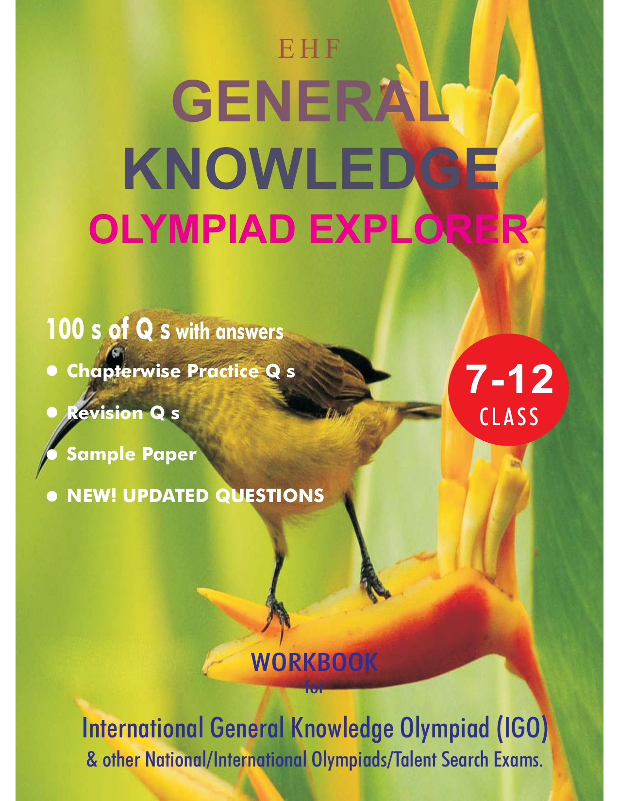 General Knowledge Olympiad Explorer Class 7 to 12 (English, Paperback, Dr. Sandeep Ahlawat)