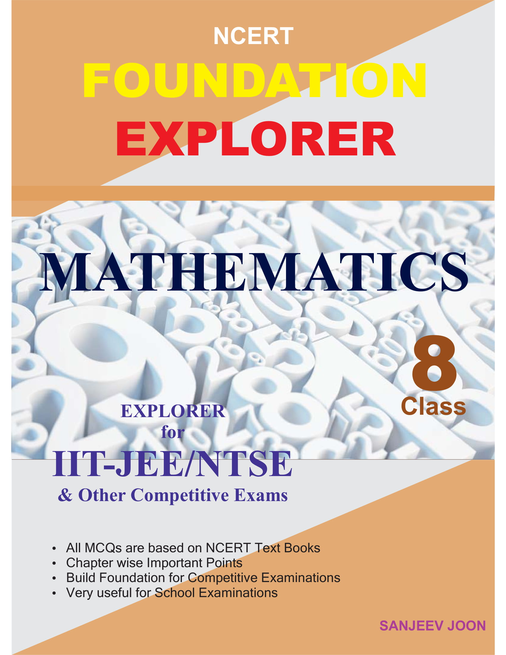 NCERT FOUNDATION EXPLORER MATHEMATICS CLASS-8