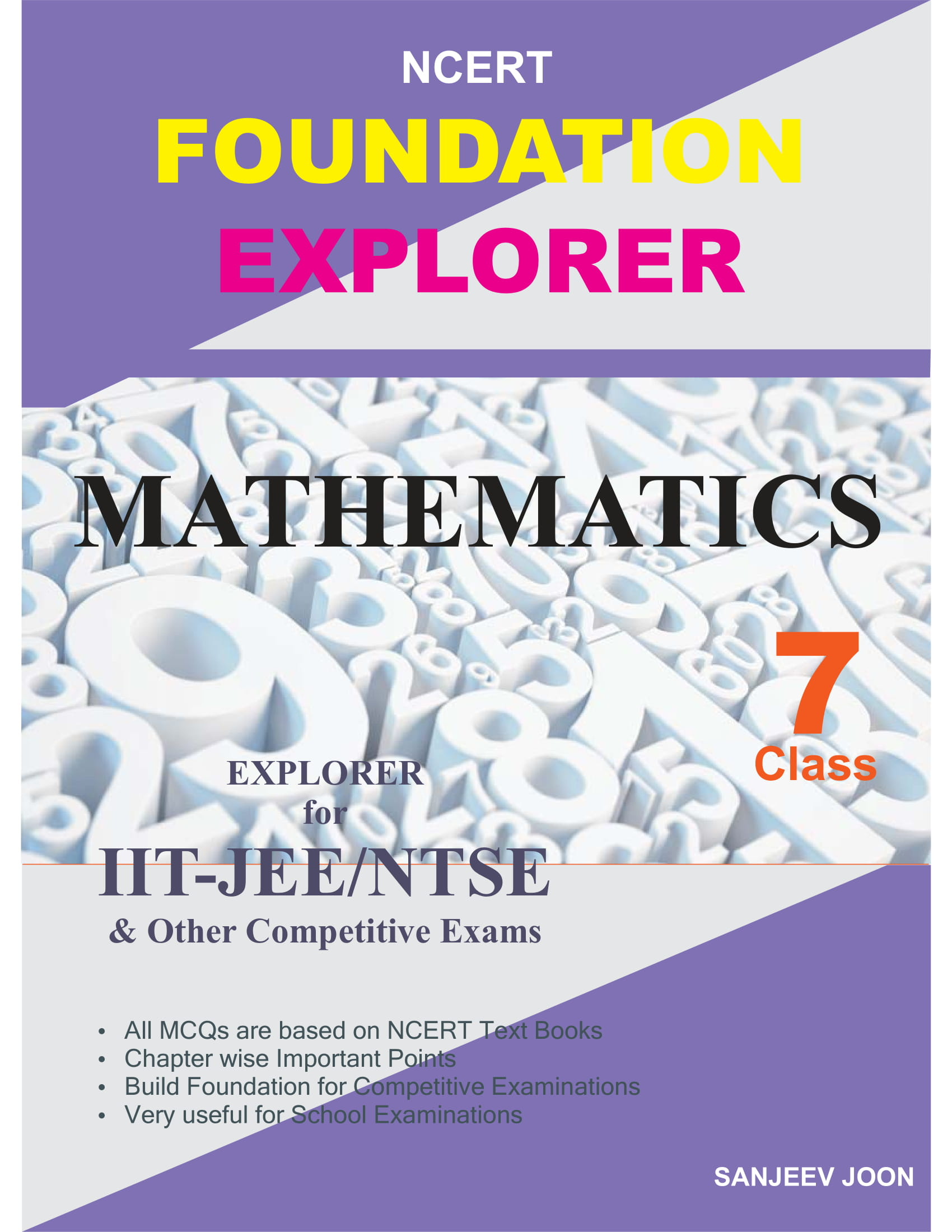 NCERT FOUNDATION EXPLORER MATHEMATICS CLASS-7